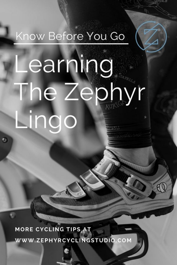 Learning the Zephyr Indoor Cycling lingo can help you prepare for