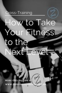 the importance of cross-training to take your fitness to the next level