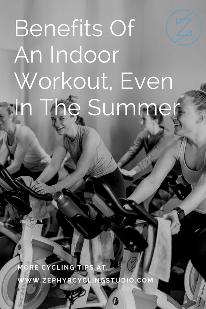 benefits of an indoor workout in the summer